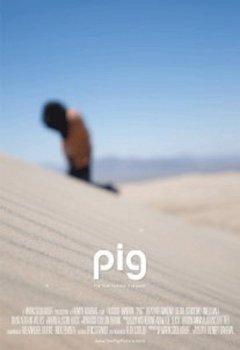 Apocalypse Later Film Reviews: Pig (2011)